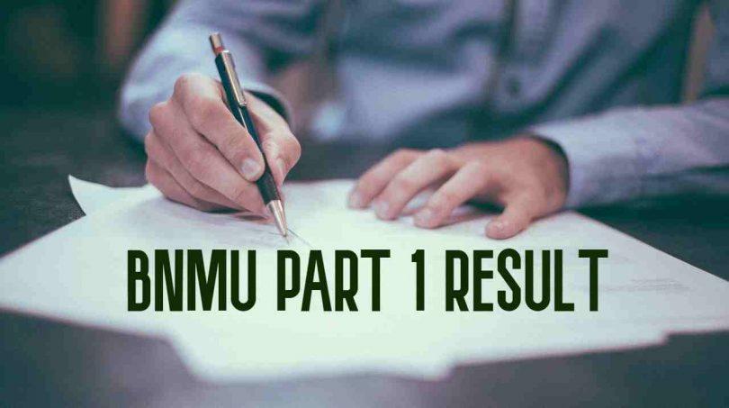 BNMU PART 1 RESULT