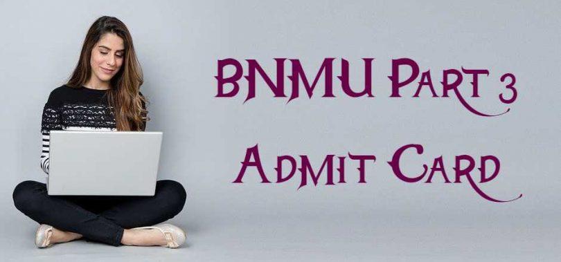BNMU Part 3 Admit Card 2020