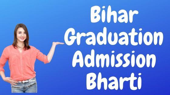Bihar Graduation Admission