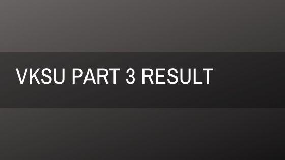 VKSU Part 3 Result